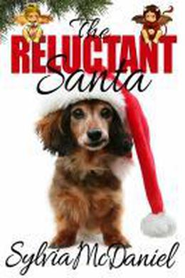 The Reluctant Santa by Sylvia McDaniel