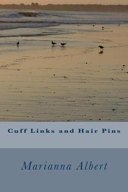 Cuff Links and Hair Pins by Marianna Albert