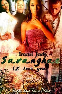 Saranghae  (I Love You) by Imari Jade