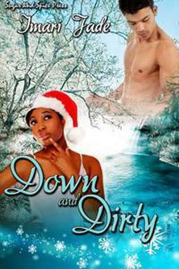 Down and Dirty by Imari Jade