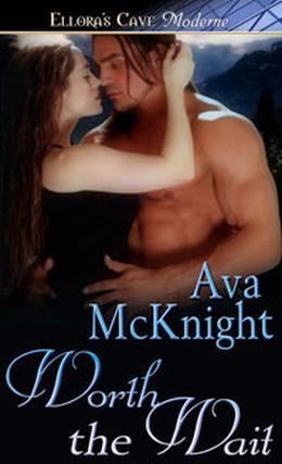 Worth the Wait by Ava McKnight