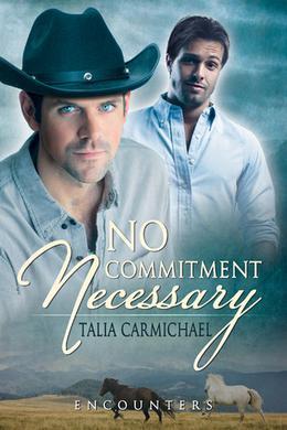 No Commitment Necessary by Talia Carmichael