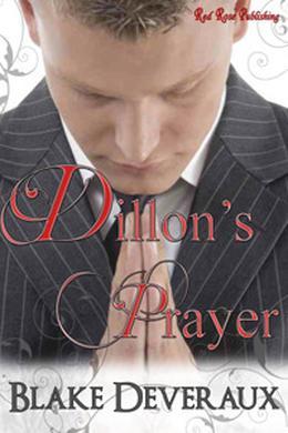 Dillon's Prayer by Blake Deveraux