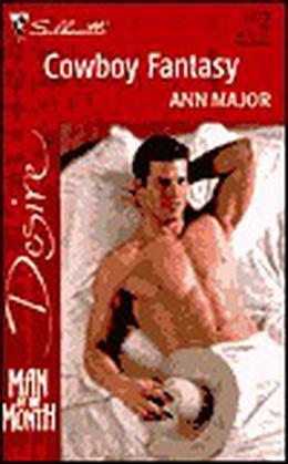 Cowboy Fantasy by Ann Major