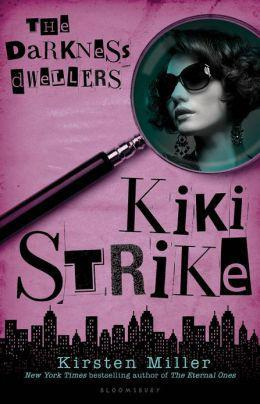 The Darkness Dwellers by Kirsten Miller