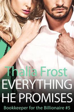 Everything He Promises by Thalia Frost
