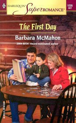 The First Day by Barbara McMahon