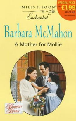 A Mother For Mollie by Barbara McMahon