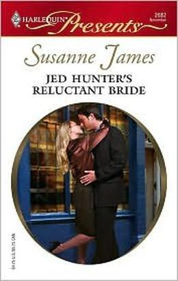 Jed Hunter's Reluctant Bride by Susanne James