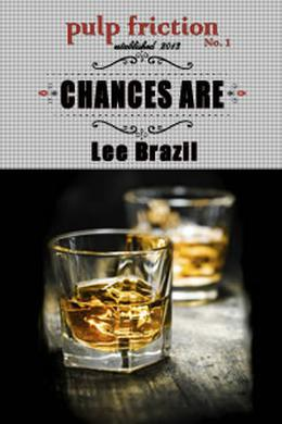 Chances Are by Lee Brazil