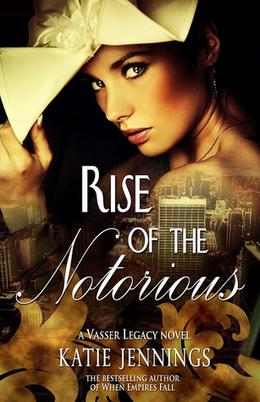 Rise of the Notorious by Katie Jennings