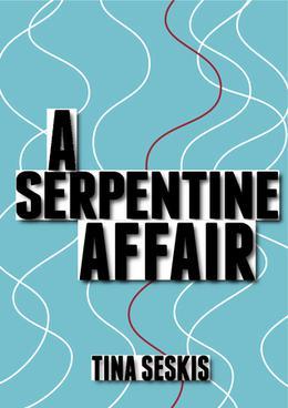 A Serpentine Affair by Tina Seskis