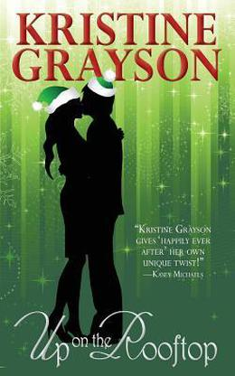 Up on the Rooftop by Kristine Grayson, Kristine Kathryn Rusch
