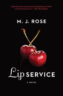 Lip Service (Butterfield Institute) by M.J. Rose