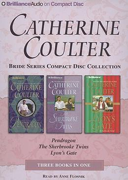 Pendragon / The Sherbrooke Twins / Lyon's Gate by Catherine Coulter, Anne Flosnik