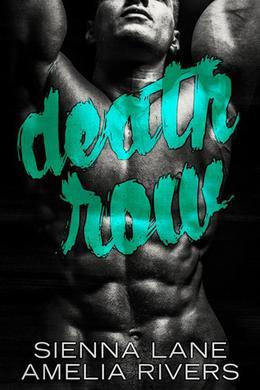 Death Row by Sienna Lane, Amelia Rivers