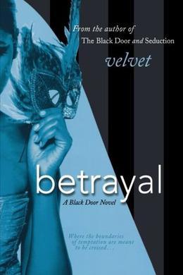 Betrayal by Velvet