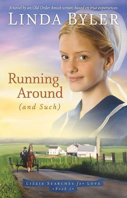 Running Around by Linda Byler
