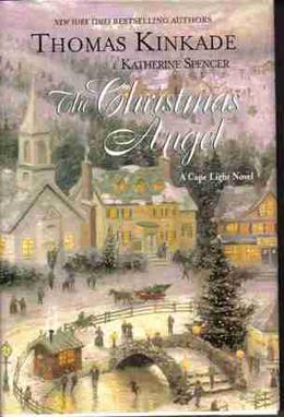 The Christmas Angel by Thomas Kinkade, Katherine Spencer