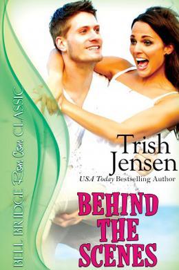 Behind The Scenes by Trish Jensen