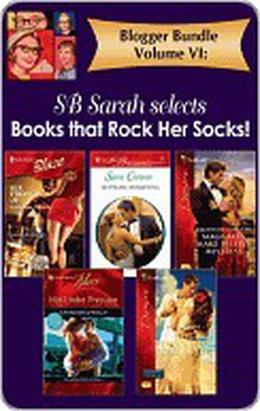 Blogger Bundle Volume VI: Sb Sarah Selects Books That Rock Her Socks by Kathleen O'Reilly