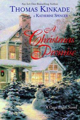 A Christmas Promise by Thomas Kinkade, Katherine Spencer
