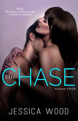 The Chase, Volume 4 by Jessica Wood