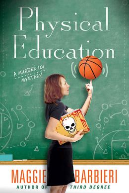Physical Education by Maggie Barbieri