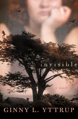 Invisible by Ginny L. Yttrup