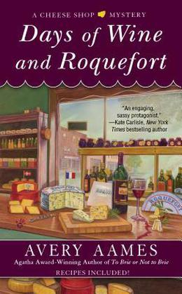 Days of Wine and Roquefort by Avery Aames