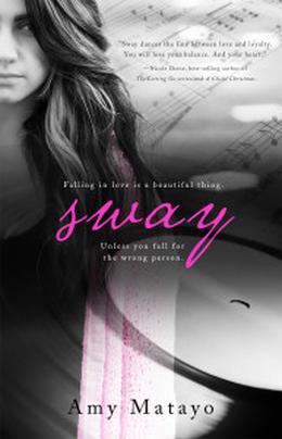 Sway by Amy Matayo