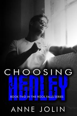 Choosing Henley by Anne Jolin