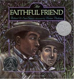 The Faithful Friend by Robert D. San Souci, Brian Pinkney