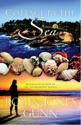 Cottage by the Sea by Robin Jones Gunn
