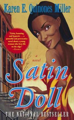 Satin Doll by Karen E. Quinones Miller