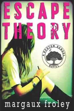Escape Theory by Margaux Froley