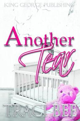Another Tear by Traci Bee