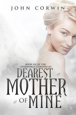 Dearest Mother of Mine by John Corwin