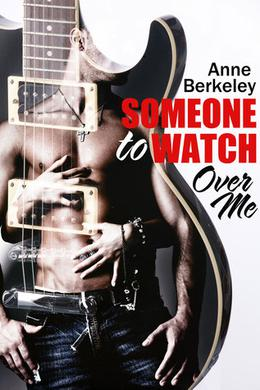 Someone to Watch Over Me by Anne Berkeley