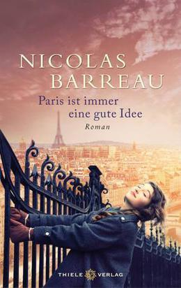 Paris ist immer eine gute Idee by Nicolas Barreau, Sophie Scherrer