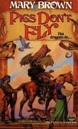Pigs Don't Fly by Mary Brown