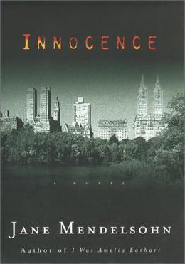Innocence by Jane Mendelsohn