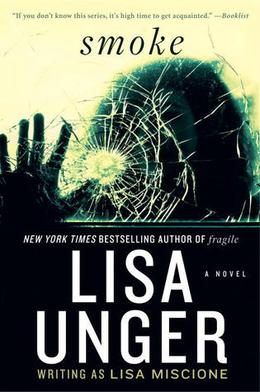 Smoke by Lisa Miscione, Lisa Unger
