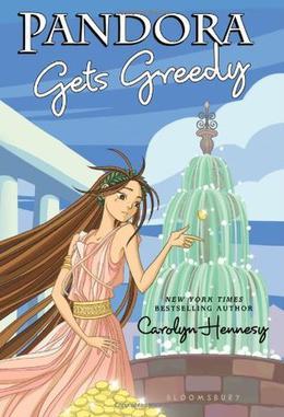 Pandora Gets Greedy by Carolyn Hennesy