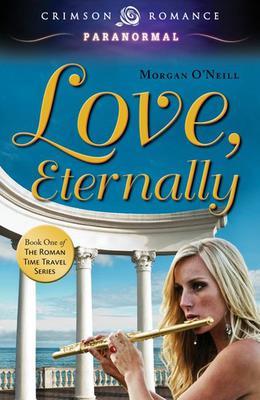 Love, Eternally by Morgan O'Neill