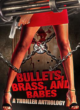 Bullets, Brass, & Babes: A Thriller Anthology by Amber Scott, Ben Hopkin, Carolyn McCray, Jeremy Rodden, Patricia Mason, Mimi Barbour