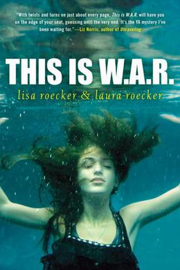 This is W.A.R. by Lisa Roecker, Laura Roecker