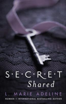 Secret Shared by L. Marie Adeline