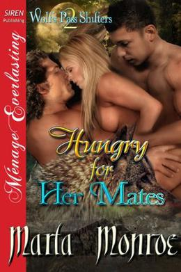 Hungry for Her Mates by Marla Monroe