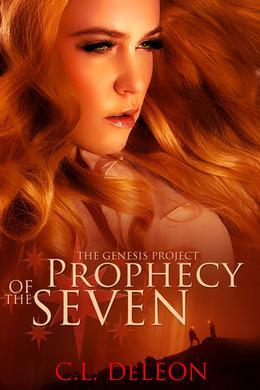 The Genesis Project Prophecy of the Seven by C.L. De Leon